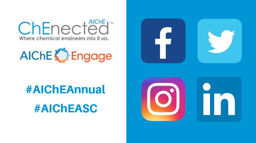 Join the Conversation #AIChEAnnual and #AIChEASC