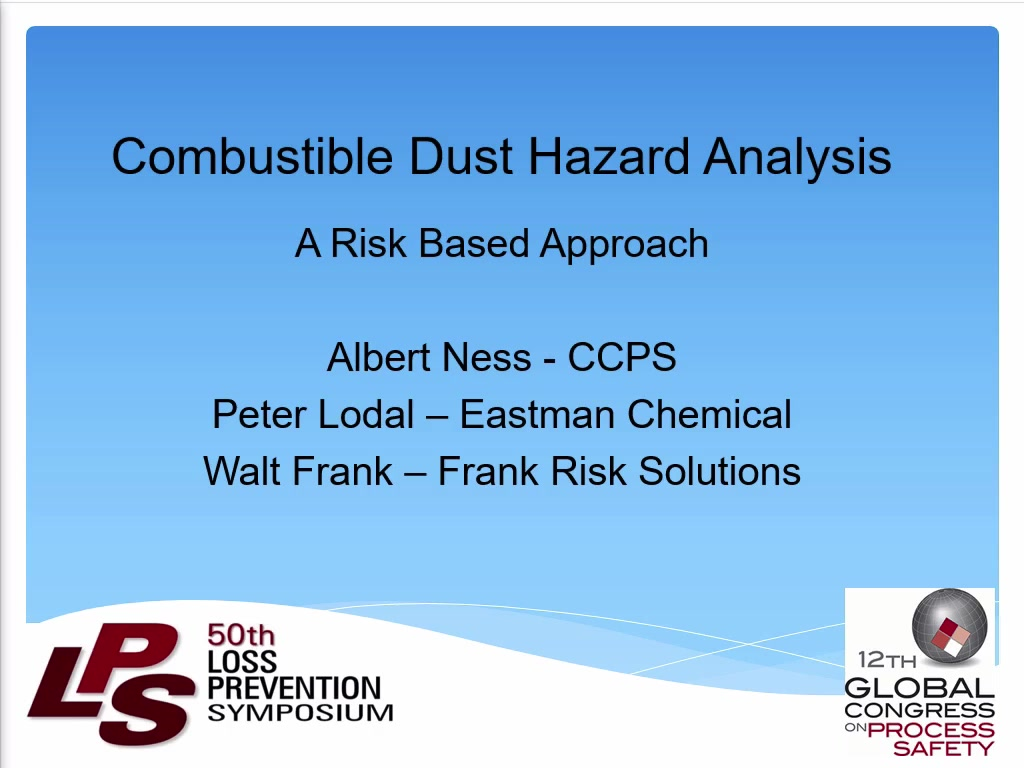 Combustible Dust Hazard Assessment: A Risk Based Approach