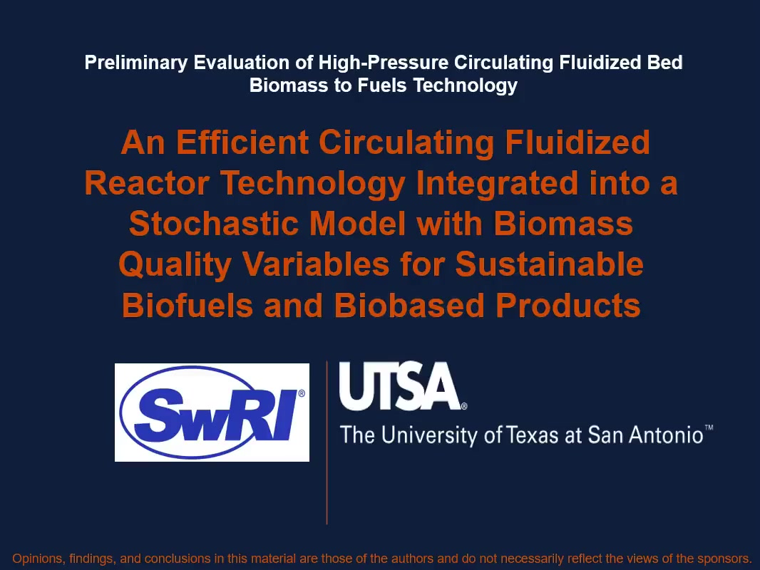 Preliminary Evaluation of High-Pressure Circulating Fluidized Bed Biomass  to Fuels Technology