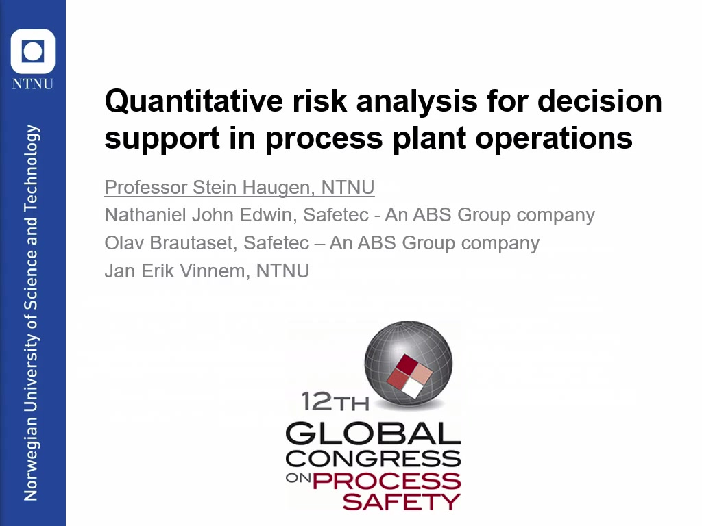 Quantitative Risk Analysis For Decision Support In Process Plant Operations
