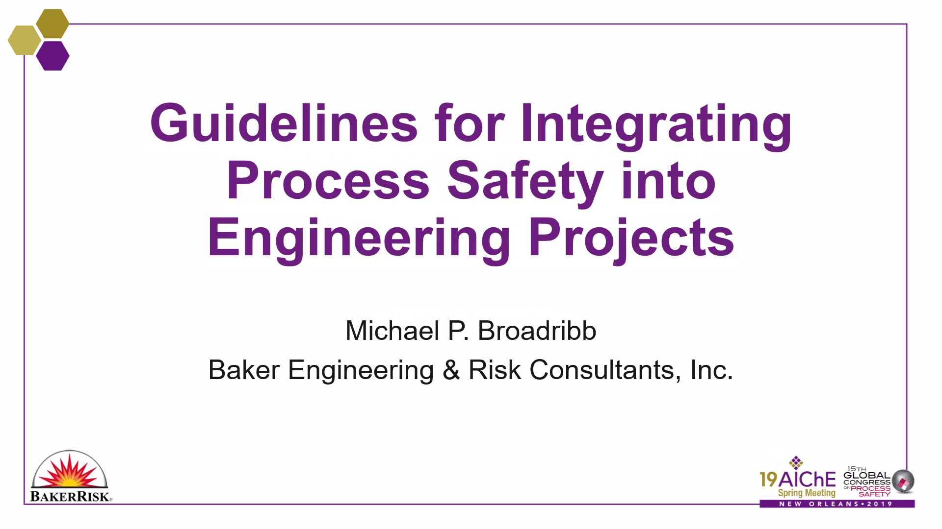 Guidelines for Integrating Process Safety into Engineering