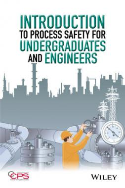 Introduction to Process Safety for Undergraduates and